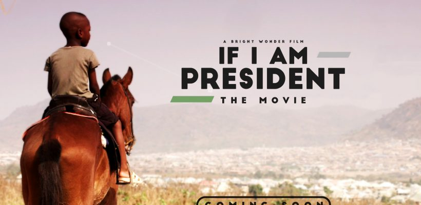 IF I AM PRESEIDENT- The Movie